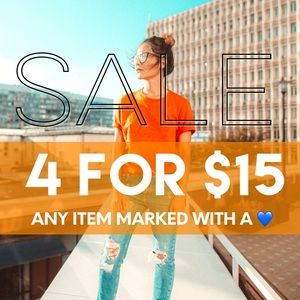 💙💙💙 4 for $15 SALE 💙💙💙